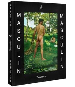 Catalogue d'exposition Masculin / Masculin, l'homme nu dans l'art - Musée d'Orsay, Paris