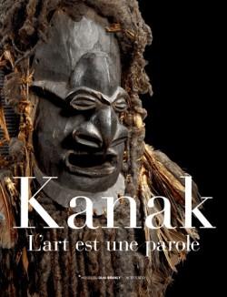 Catalogue d'exposition Kanak, l'art est une parole - Quai Branly