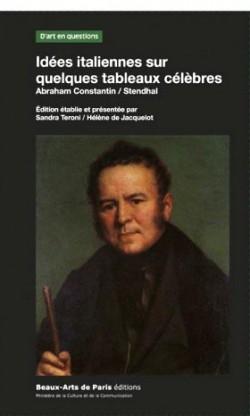Idées italiennes sur quelques tableaux célèbres - Stendhal