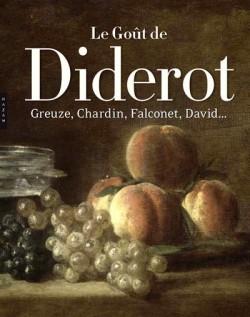 Le Goût de Diderot - Greuze, Chardin, Falconet, David...