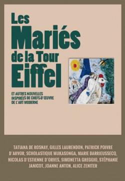 Les Mariés de la tour Eiffel, et autres nouvelles inspirées de chefs-d'oeuvre de l'art moderne