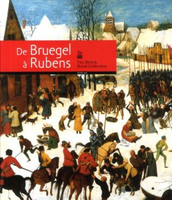[Art Book Sale -35%] De Brueghel à Rubens. The British Royal Collection.