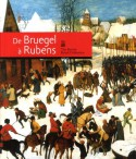 [Sold� -35%] De Bruegel � Rubens. The British Royal Collection.