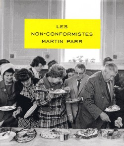Photographies Martin Parr - Les Non Conformistes