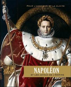 Napoléon et les joyaux de l'empire