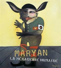 Catalogue d'exposition Maryan, la ménagerie humaine 1927-1977