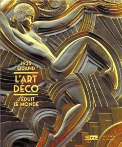Quand l'Art déco séduit le monde, 1925