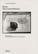 [Sold� -45 %] Revoir Henri Cartier-Bresson