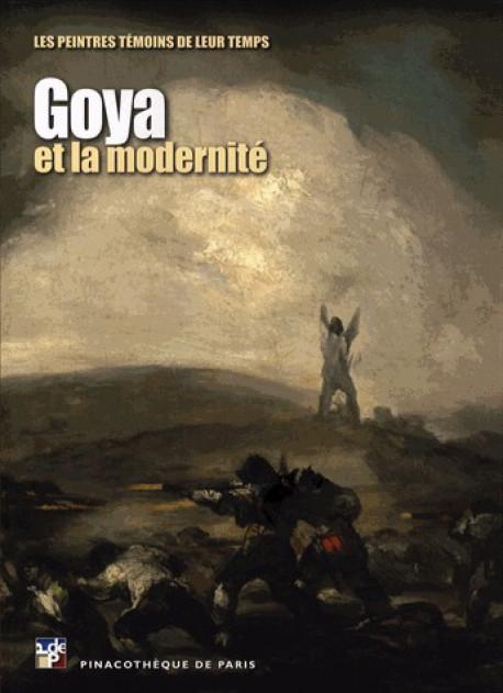 Album de l'exposition Goya et la modernité (Bilingue) - Pinacothèque de Paris