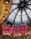 [Sold� -45 %] Les Grands Magasins Parisiens