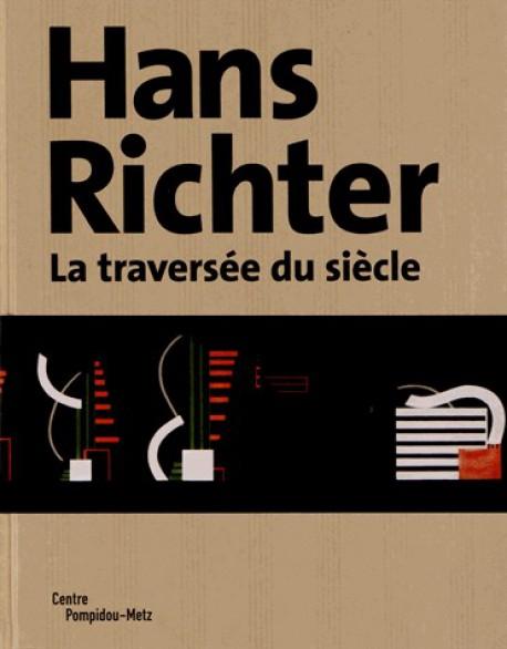 Hans Richter - La traversée du siècle