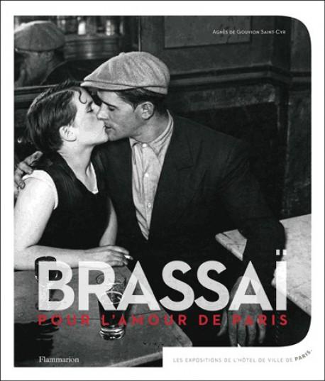 Catalogue d'exposition Brassaï, pour l'amour de Paris