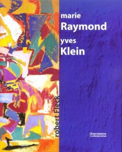 Marie Raymond & Yves Klein (Bilingual Edition)