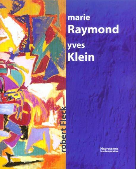 Marie Raymond & Yves Klein