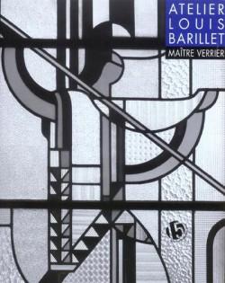 Atelier Louis Barillet maître verrier
