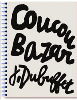 Catalogue d'exposition Coucou Bazar et Dubuffet