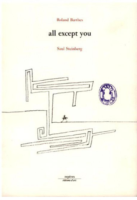 [Art Book Sale -55%] All except you, Roland Barthes et Saul Steinberg