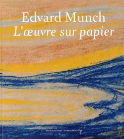 Edvard Munch l'oeuvre sur papier