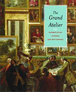 The Grand Atelier, pathways of Art in Europe (English Edition)