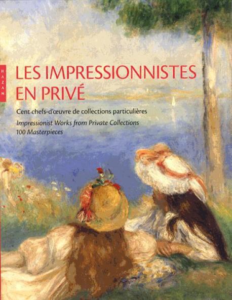 Catalogue d'exposition Les Impressionnistes en privé