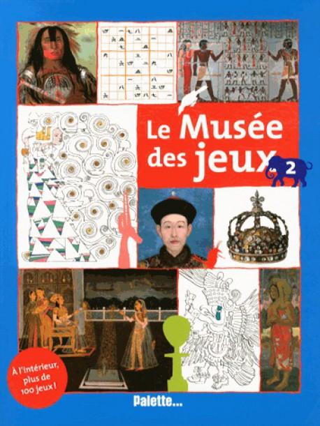 Art pour enfant - Le Musée des jeux, tome 2