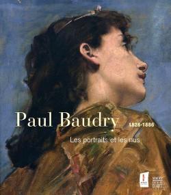 Paul Baudry 1828-1886 - Les portraits et les nus