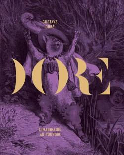 Catalogue d'exposition Gustave Doré - Musée d'Orsay, Paris