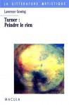Turner, peindre le rien