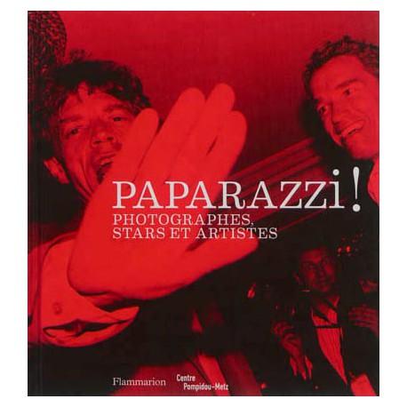 Catalogue d'exposition Paparazzi ! - Centre Pompidou Metz