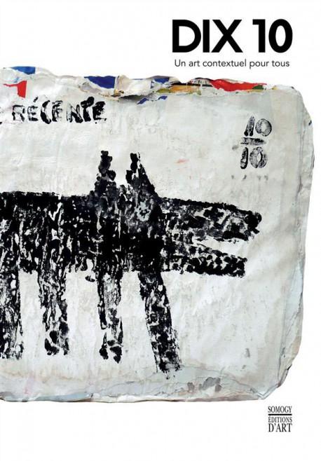 Groupe Dix 10 - Un art contextuel pour tous