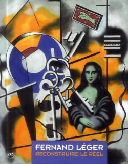 Catalogue d'exposition Fernand Léger - Reconstruire le réel