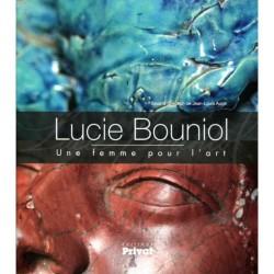 Catalogue d'exposition Lucie Bouniol, une femme pour l'art