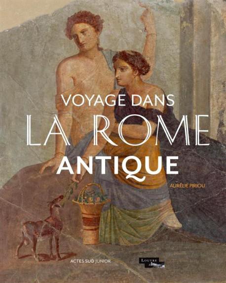 Livre dArt enfant - Voyage dans La Rome antique