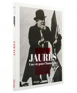 Catalogue d'exposition Jaurès  une vie pour l'humanité