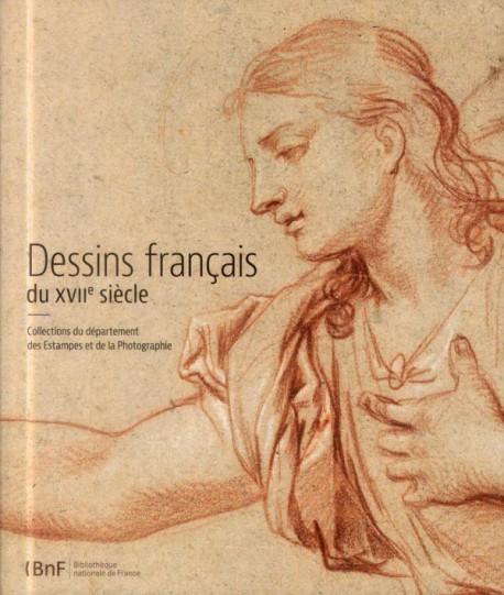 Catalogue d'exposition Dessins français du 17e siècle - BNF