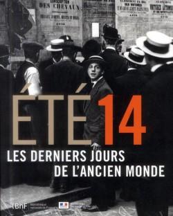 Catalogue d'exposition Eté 14, les derniers jours l'ancien monde