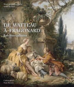 Catalogue d'exposition De Watteau à Fragonard, les fêtes galantes