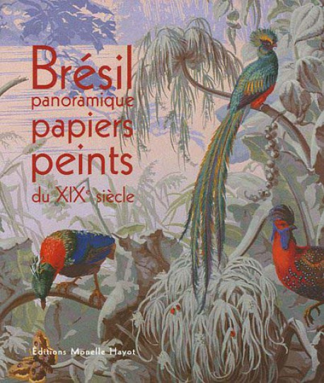 br sil panoramique papier peints du xixe si cle de bernard jacqu isbn 2903824517. Black Bedroom Furniture Sets. Home Design Ideas