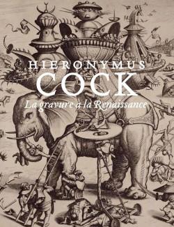 Catalogue d'exposition Hieronymus Cock - La gravure à la Renaissance