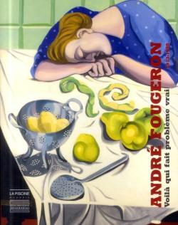 Catalogue d'exposition André Fougeron - Musée La Piscine, Roubaix