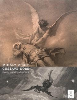 """Mihaly Zichy, Gustave Doré - Deux """"monstres de génie"""""""
