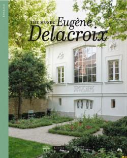 The Musée Eugène Delacroix, Paris (English Edition)
