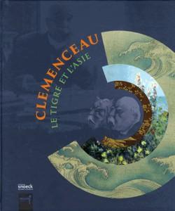 Catalogue d'exposition Clemenceau le tigre et l'Asie - Musée Guimet