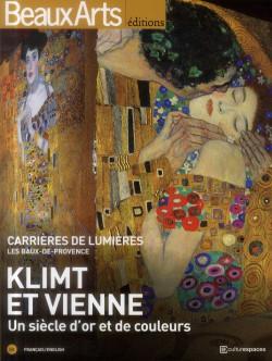 Klimt and Vienna - Carrières de Lumières, Baux de Provence, France (Biligual edition)