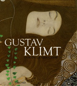 Gustav Klimt - L'or de la séduction