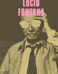 Catalogue d'exposition Lucio Fontana - Musée d'Art moderne, Paris