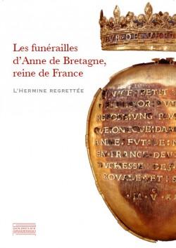 Catalogue d'exposition Les funérailles d'Anne de Bretagne