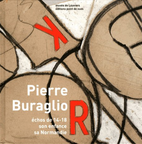 Pierre Buraglio - Echos de 14-18, son enfance, sa Normandie