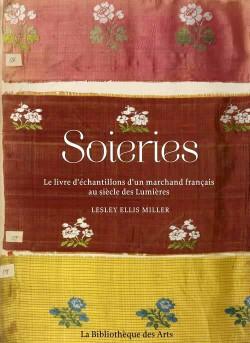 Soieries, le livre d'échantillons d'un marchand français au siècle des Lumières