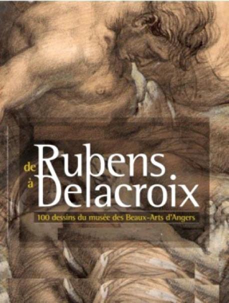 De Rubens à Delacroix, 100 dessins du musée d'Angers